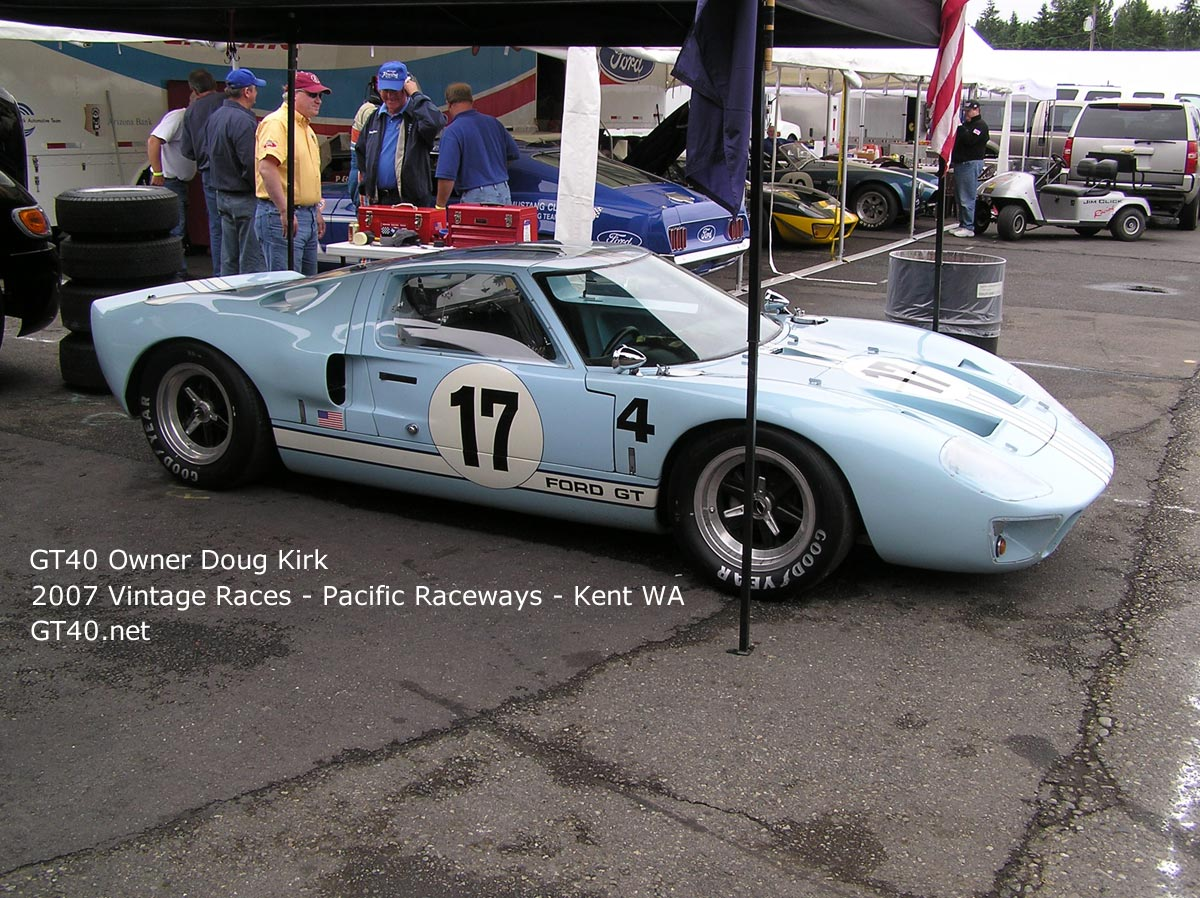 GT40 - Owner Doug Kirk - Photo at 2007 Vintage races Pacific raceways Kent wa - 1 - GT40.net