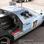 GT40 - Owner Doug Kirk - Photo at 2007 Vintage races Pacific raceways Kent wa - 6 - GT40.net
